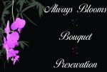 Always Blooms Bouquet Preservation